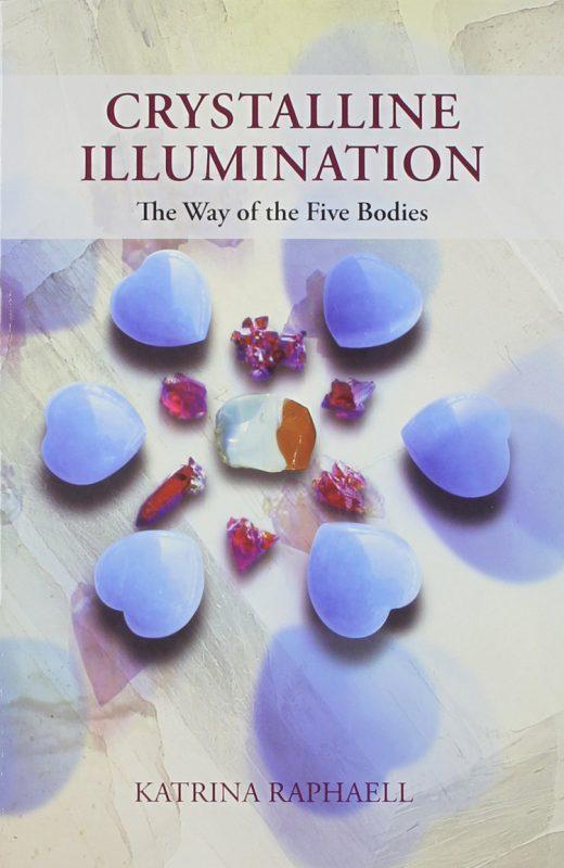 Crystal Illumination - Katrina Raphaell