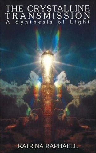The Crystalline Transmission - Katrina Raphaell
